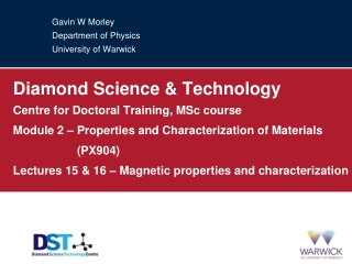Gavin W Morley Department of Physics University of Warwick