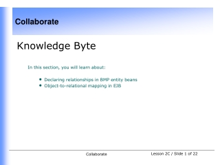 Knowledge Byte In this section, you will learn about: