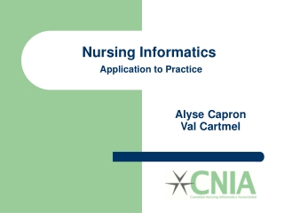 Nursing Informatics Application to Practice