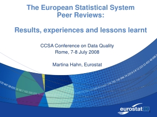 The European Statistical System Peer Reviews: Results, experiences and lessons learnt