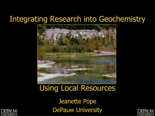 Integrating Research into Geochemistry