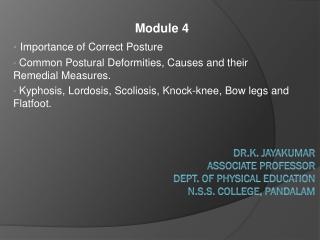 Dr.K. JAYAKUMAR Associate Professor Dept. of PHYSICAL EDUCATION N.S.S. COLLEGE, PANDALAM
