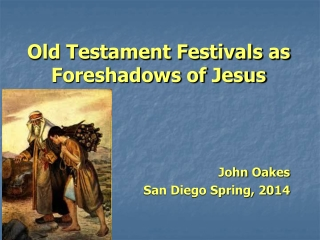 Old Testament Festivals as Foreshadows of Jesus