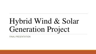 Hybrid Wind & Solar Generation Project