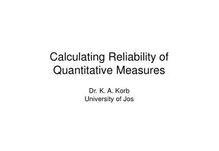 Calculating Reliability of Quantitative Measures
