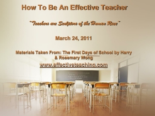 "How To Be An Effective Teacher ""Teachers are Sculptors of the Human Race"""