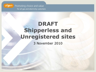 DRAFT Shipperless  and Unregistered sites