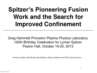 Spitzer's Pioneering Fusion Work and the Search for Improved Confinement