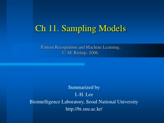 Ch 11. Sampling Models Pattern Recognition and Machine Learning,  C. M. Bishop, 2006.