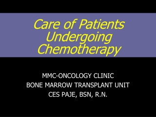 Care of Patients Undergoing Chemotherapy