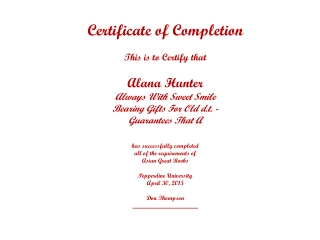 Certificate of Completion This is to Certify that Alana Hunter Always With Sweet Smile