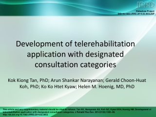 Development of telerehabilitation application with designated consultation categories