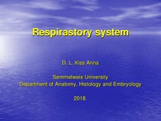 Respirastory system