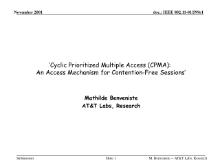 'Cyclic Prioritized Multiple Access (CPMA):  An  Access Mechanism for Contention-Free Sessions'