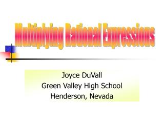 Joyce DuVall Green Valley High School Henderson, Nevada