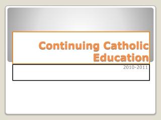 Continuing Catholic Education