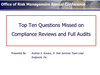 Top Ten Questions Missed on Compliance Reviews and Full Audits