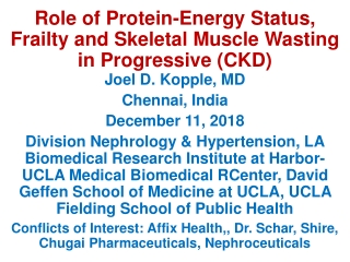 Role of Protein-Energy Status, Frailty and Skeletal Muscle Wasting in Progressive (CKD)