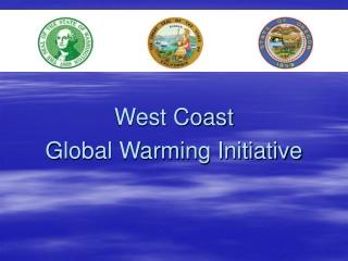West Coast  Global Warming Initiative