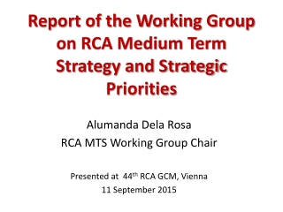 Report of the Working Group   on RCA Medium Term Strategy and Strategic Priorities