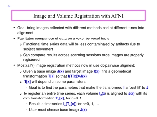 Image and Volume Registration with AFNI