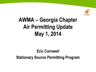 AWMA – Georgia Chapter Air Permitting Update May 1, 2014