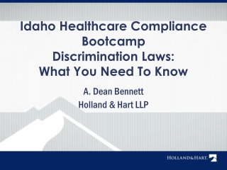 Idaho Healthcare Compliance Bootcamp Discrimination Laws: What You Need To Know