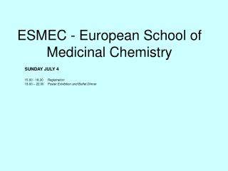 ESMEC - European School of Medicinal Chemistry