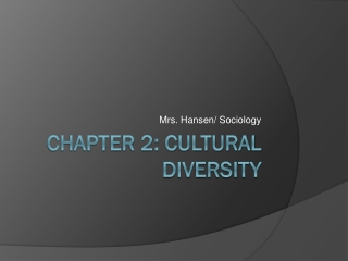 Chapter 2: Cultural diversity