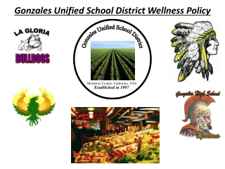 Gonzales Unified School District Wellness Policy