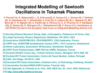 Integrated Modelling of Sawtooth Oscillations in Tokamak Plasmas