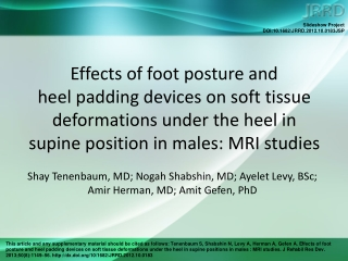 Shay Tenenbaum, MD; Nogah Shabshin, MD; Ayelet Levy, BSc;  Amir Herman, MD; Amit Gefen, PhD