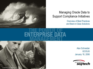 Managing Oracle Data to Support Compliance Initiatives