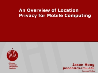 An Overview of Location Privacy for Mobile Computing