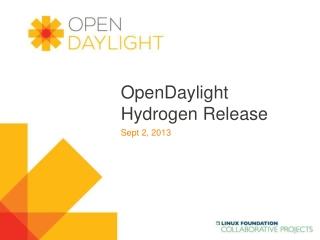 OpenDaylight Hydrogen Release