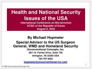 Health and National Security Issues of the USA International Conference on Bio-terrorism KCDC of the Republic of Korea A