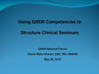 Using QSEN Competencies to  Structure Clinical Seminars