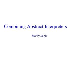 Combining Abstract Interpreters
