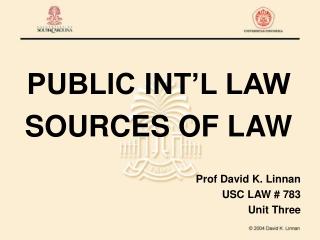 PUBLIC INT'L LAW SOURCES OF LAW