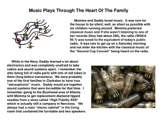 Music Plays Through The Heart Of The Family