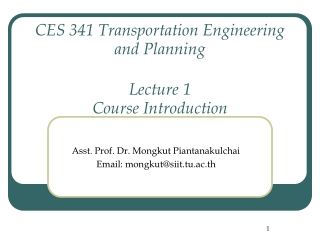 CES 341 Transportation Engineering and Planning Lecture 1 Course Introduction