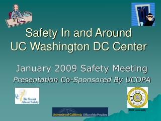 Safety In and Around  UC Washington DC Center