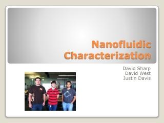 Nanofluidic  Characterization