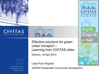 Effective solutions for green  urban transport –  Learning from CIVITAS cities