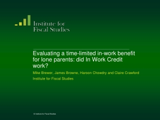 Evaluating a time-limited in-work benefit for lone parents: did In Work Credit work?