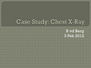 Case Study: Chest X-Ray