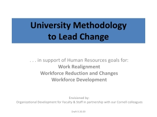 University Methodology  to Lead Change