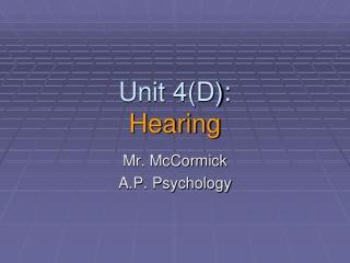 Unit 4(D): Hearing