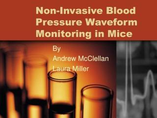 Non-Invasive Blood Pressure Waveform Monitoring in Mice