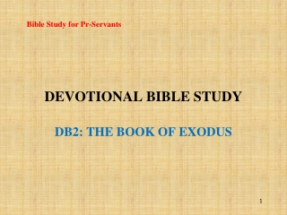 Devotional Bible Study DB2: The Book of Exodus